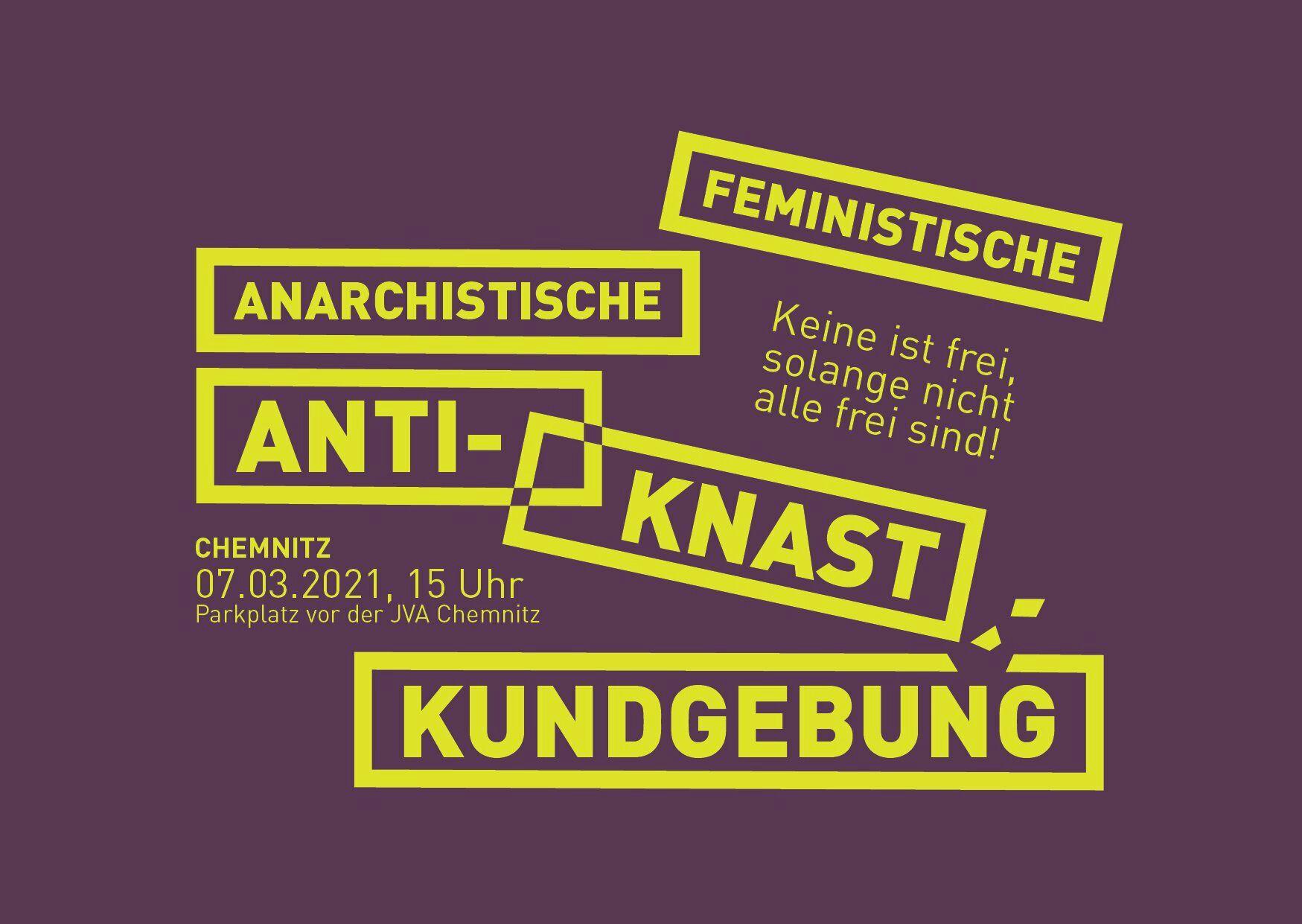 """""""Keine ist frei solange nicht Alle frei sind!""""- feministische anarchistische Antiknastkundgebung"""