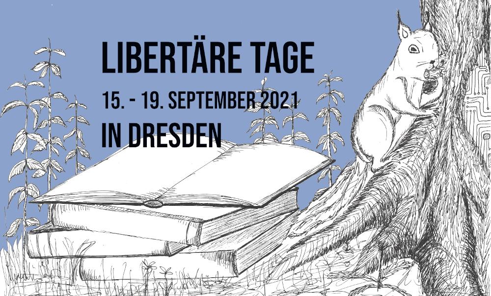 Libertäre Tage Dresden 2021
